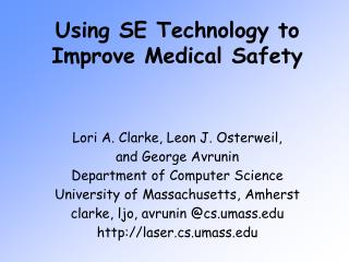 Using SE Technology to Improve Medical Safety