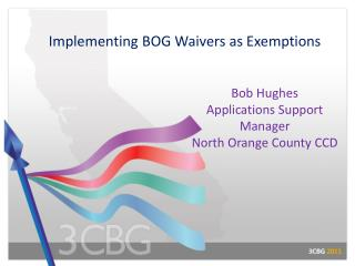 Implementing BOG Waivers as Exemptions