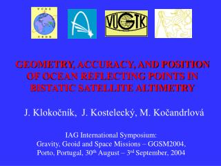 GEOMETRY , ACCURACY, AND POSITION OF OCEAN REFLECTING POINTS IN BISTATIC SATELLITE ALTIMETRY