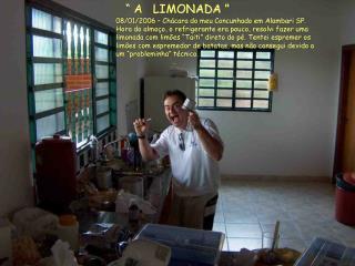 """"""" A LIMONADA """""""