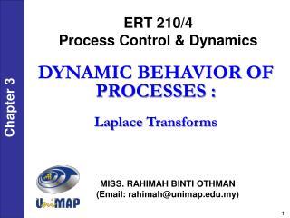 ERT 210/4 Process Control & Dynamics