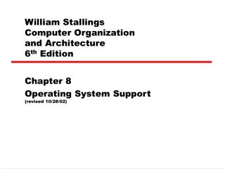 William Stallings  Computer Organization  and Architecture 6 th  Edition