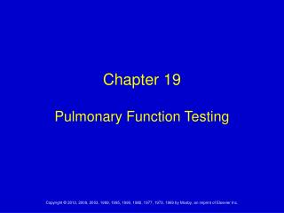 Chapter 19 Pulmonary Function Testing
