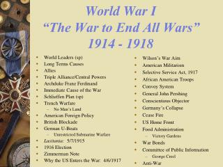 "World War I ""The War to End All Wars"" 1914 - 1918"