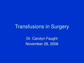 Transfusions in Surgery