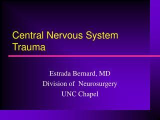 Central Nervous System Trauma