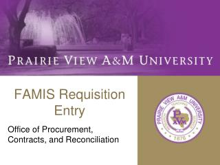 FAMIS Requisition Entry