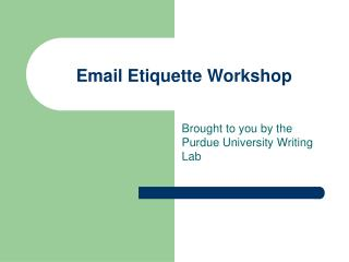 Email Etiquette Workshop