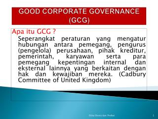 GOOD CORPORATE GOVERNANCE  (GCG)