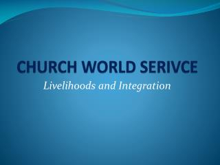 CHURCH WORLD SERIVCE