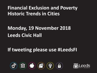 Financial Exclusion and Poverty Historic Trends in Cities