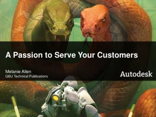 A Passion to Serve Your Customers