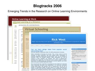Blogtracks 2006 Emerging Trends in the Research on Online Learning Environments