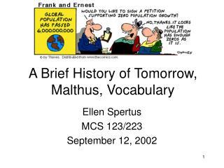 A Brief History of Tomorrow, Malthus, Vocabulary