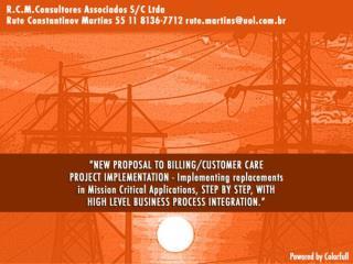 - Indefinições da indústria (mundial) - Redução dos investimentos - Questões Regulatórias