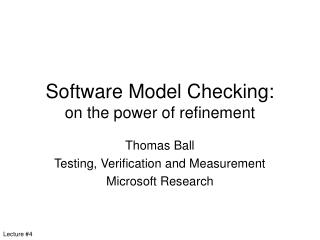 Software Model Checking: on the power of refinement