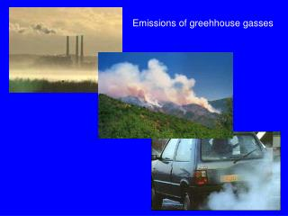 Emissions of greehhouse gasses