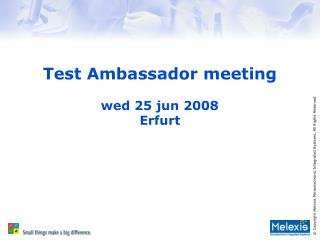 Test Ambassador meeting  wed 25 jun 2008 Erfurt