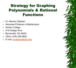 Strategy for Graphing Polynomials & Rational Functions