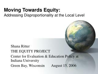 Moving Towards Equity: Addressing Disproportionality at the Local Level