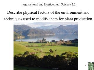 Agricultural and Horticultural Science 2.2
