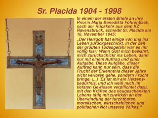 Sr. Placida 1904 - 1998