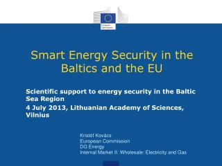 Smart Energy Security in the Baltics and the EU