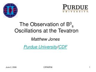 The Observation of B 0 s  Oscillations at the Tevatron