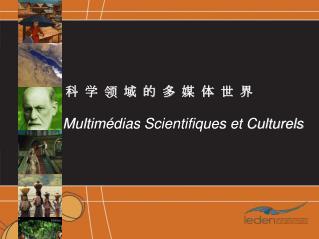 Multimédias Scientifiques et Culturels