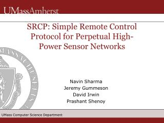 SRCP: Simple Remote Control Protocol for Perpetual High-Power Sensor Networks