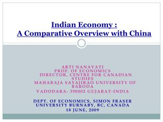 Indian Economy : A Comparative Overview with China