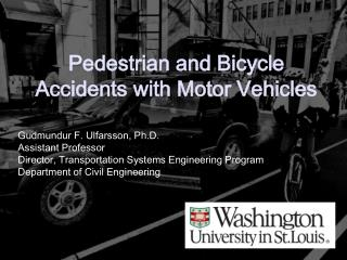 Pedestrian and Bicycle Accidents with Motor Vehicles
