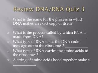 Review  DNA/RNA Quiz 3