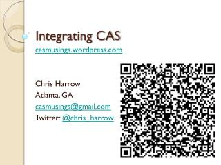 Integrating CAS