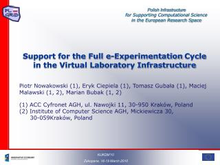 Support for the Full e-Experimentation Cycle  in the Virtual Laboratory Infrastructure