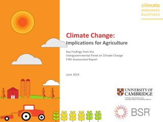 Climate Change:  Implications for Agriculture Key Findings from the