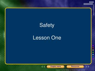 Safety Lesson One