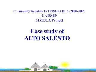 Case study of   ALTO SALENTO