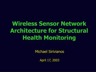 Wireless Sensor Network Architecture for Structural Health Monitoring