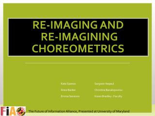 Re-Imaging  and  Re-Imagining  Choreometrics