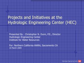 Projects and Initiatives at the Hydrologic Engineering Center (HEC)