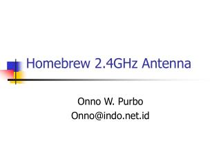 Homebrew 2.4GHz Antenna