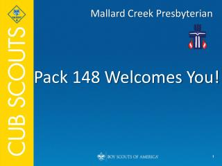 Pack 148 Welcomes You!