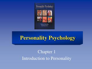 Chapter 1 Introduction to Personality