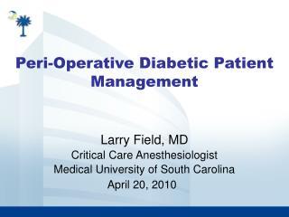 Peri-Operative Diabetic Patient Management