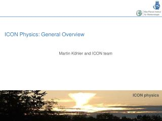 ICON Physics: General Overview
