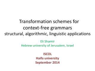 Eli Shamir Hebrew university of Jerusalem, Israel ISCOL Haifa university September 2014