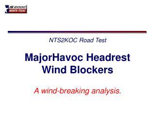 NTS2KOC Road Test MajorHavoc Headrest Wind Blockers