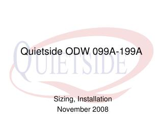 Quietside ODW 099A-199A