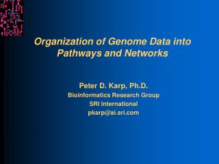 Organization of Genome Data into Pathways and Networks